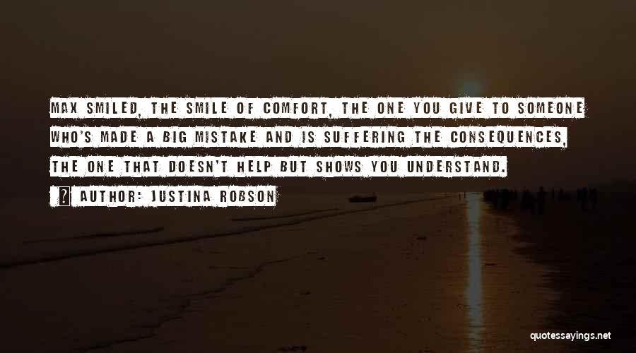 Suffering Consequences Quotes By Justina Robson