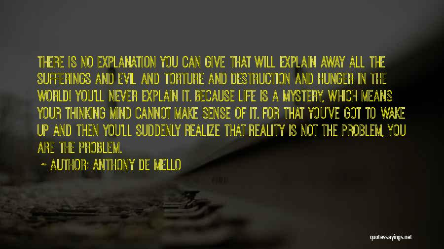Sufferings In Life Quotes By Anthony De Mello
