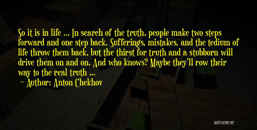 Sufferings In Life Quotes By Anton Chekhov