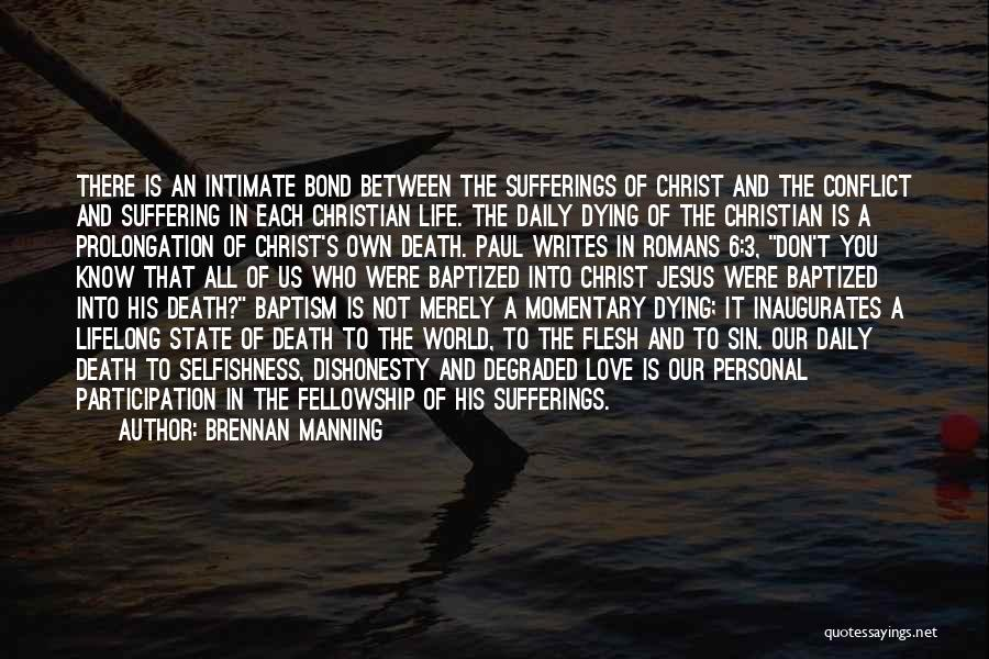 Sufferings In Life Quotes By Brennan Manning
