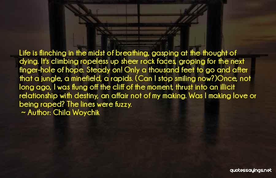 Sufferings In Life Quotes By Chila Woychik