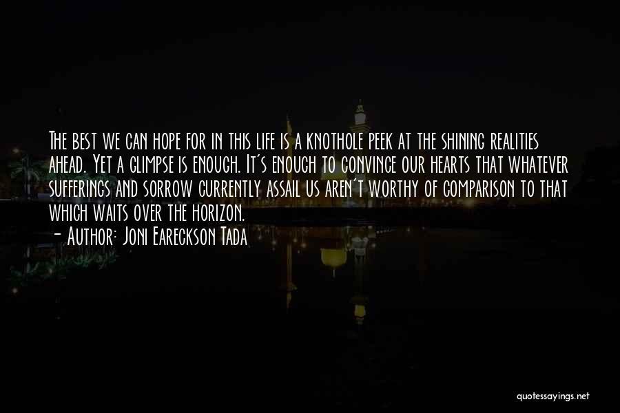 Sufferings In Life Quotes By Joni Eareckson Tada