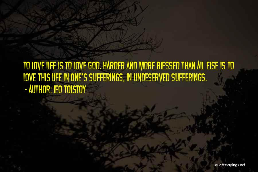 Sufferings In Life Quotes By Leo Tolstoy