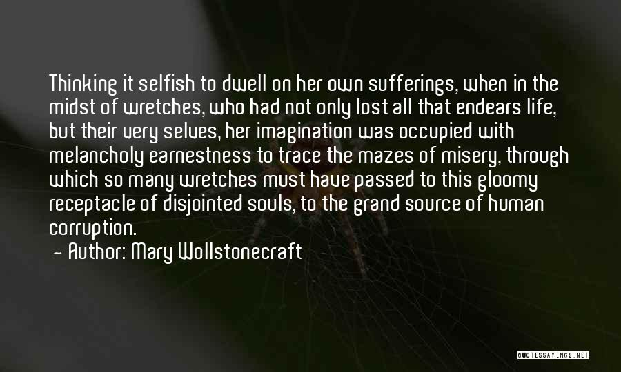 Sufferings In Life Quotes By Mary Wollstonecraft