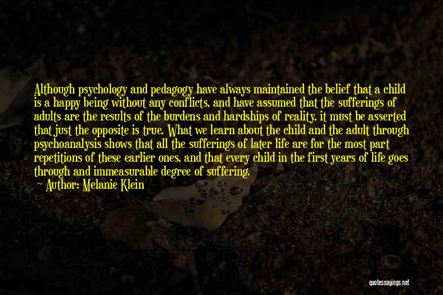 Sufferings In Life Quotes By Melanie Klein