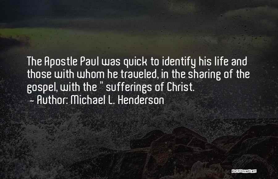 Sufferings In Life Quotes By Michael L. Henderson