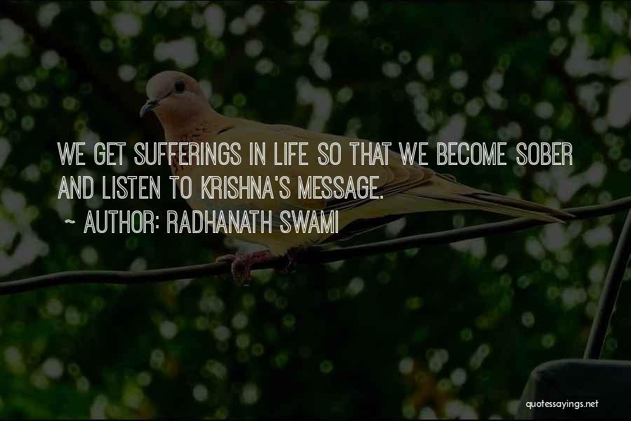 Sufferings In Life Quotes By Radhanath Swami