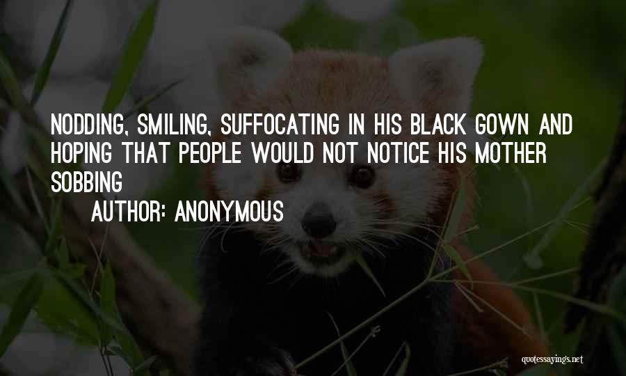 Suffocating Quotes By Anonymous
