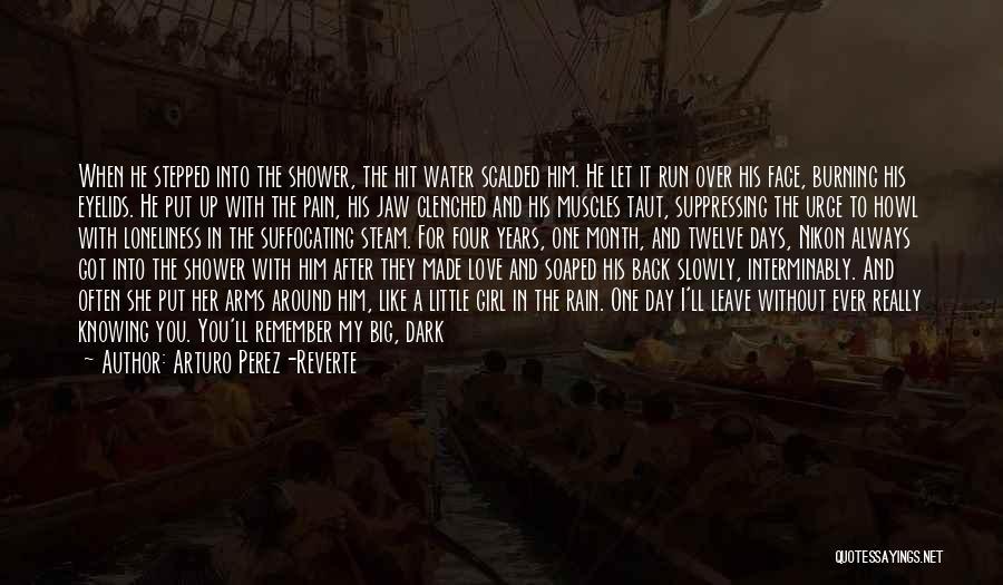 Suffocating Quotes By Arturo Perez-Reverte