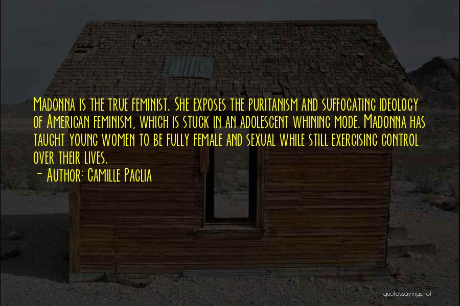 Suffocating Quotes By Camille Paglia