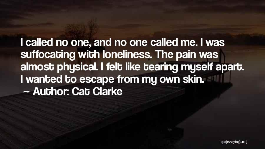Suffocating Quotes By Cat Clarke