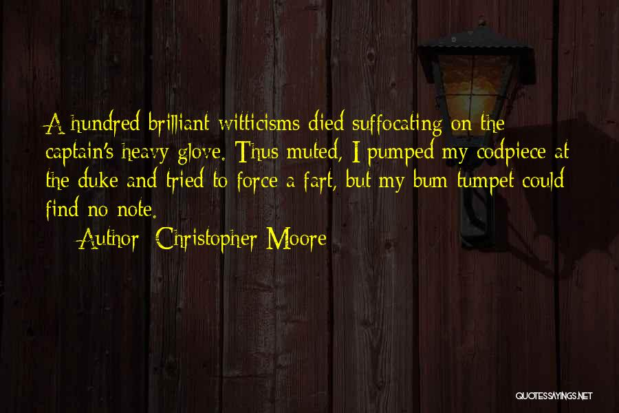 Suffocating Quotes By Christopher Moore