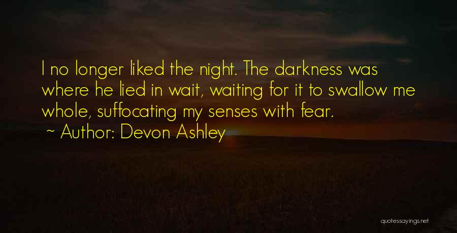 Suffocating Quotes By Devon Ashley