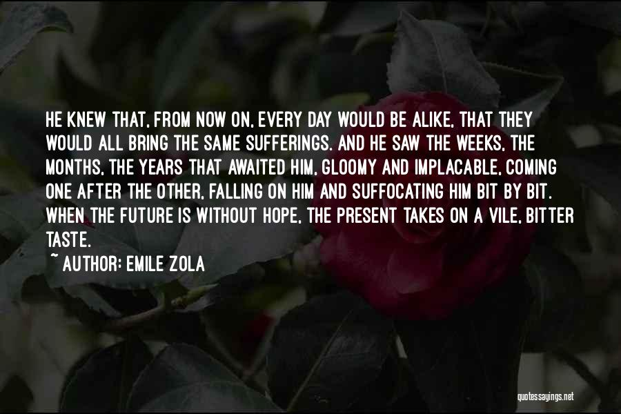 Suffocating Quotes By Emile Zola