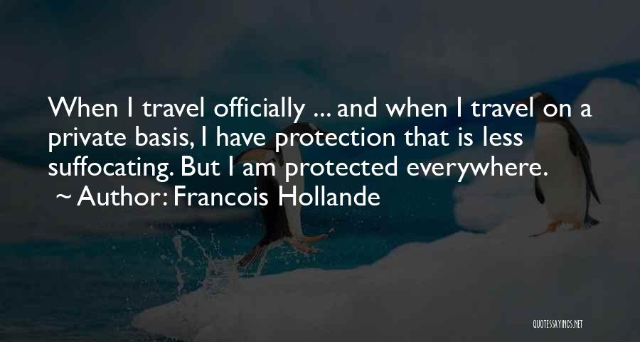 Suffocating Quotes By Francois Hollande