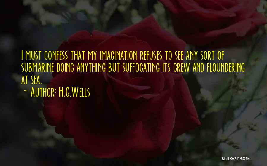Suffocating Quotes By H.G.Wells
