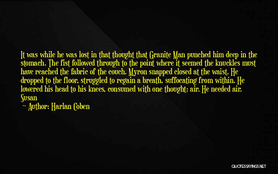 Suffocating Quotes By Harlan Coben