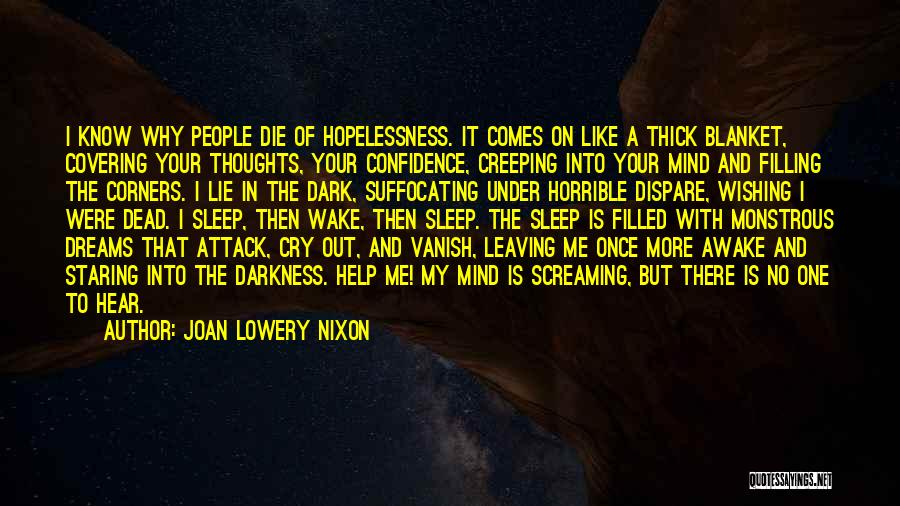 Suffocating Quotes By Joan Lowery Nixon