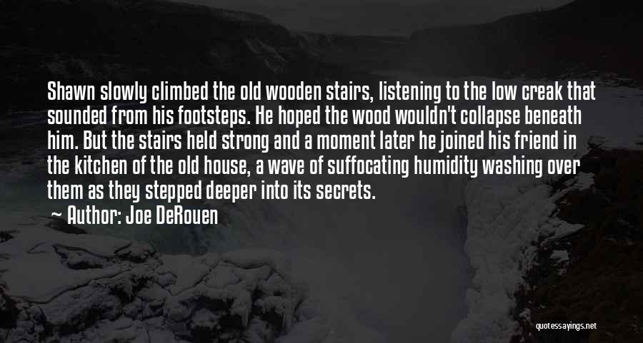 Suffocating Quotes By Joe DeRouen