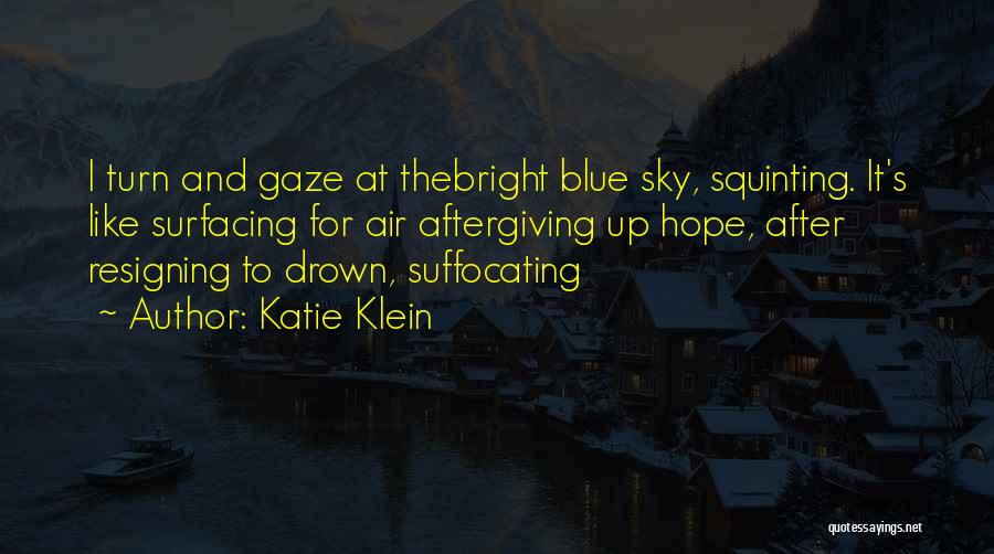 Suffocating Quotes By Katie Klein