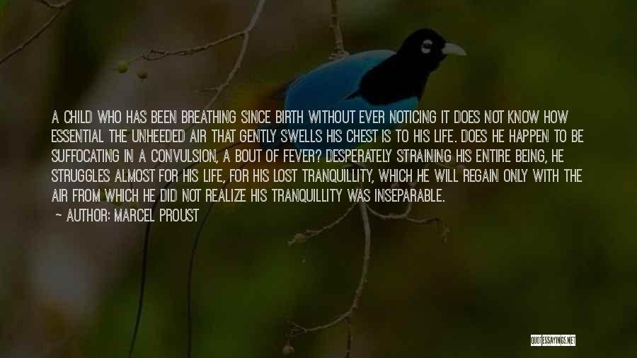 Suffocating Quotes By Marcel Proust