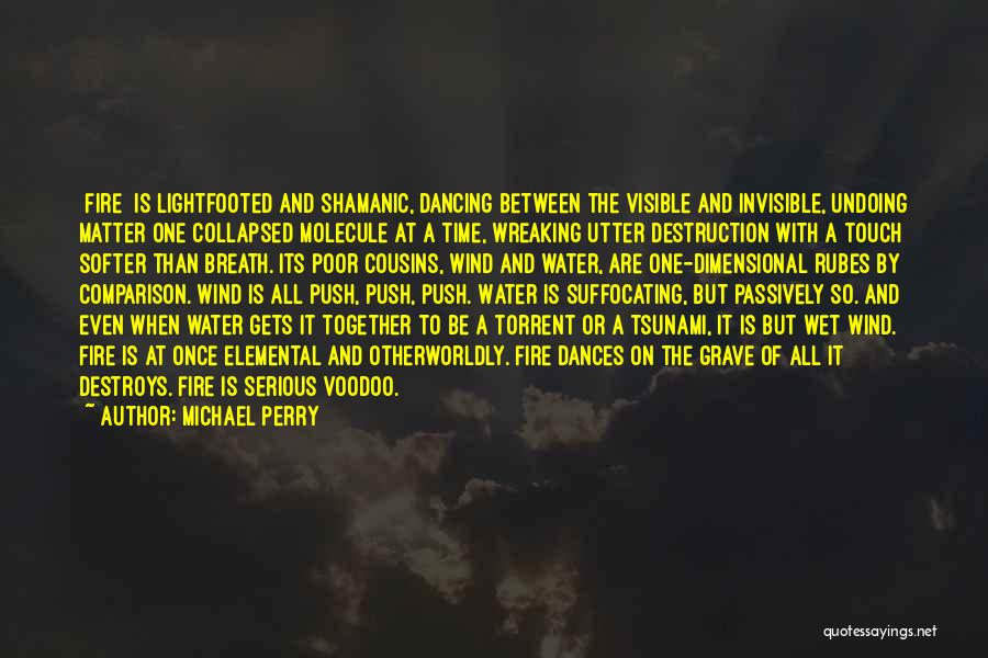 Suffocating Quotes By Michael Perry