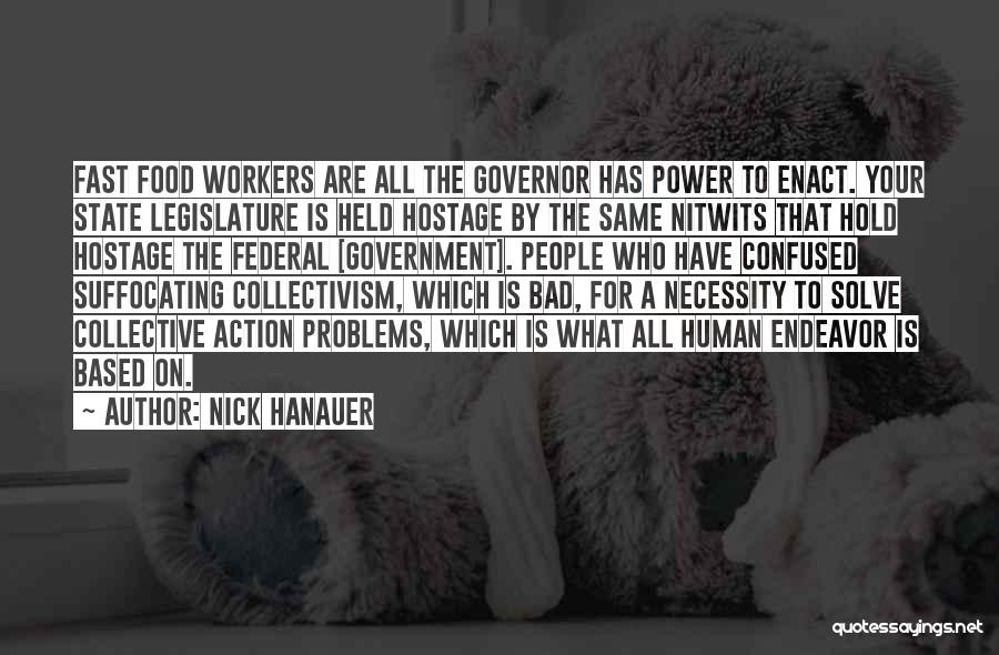 Suffocating Quotes By Nick Hanauer