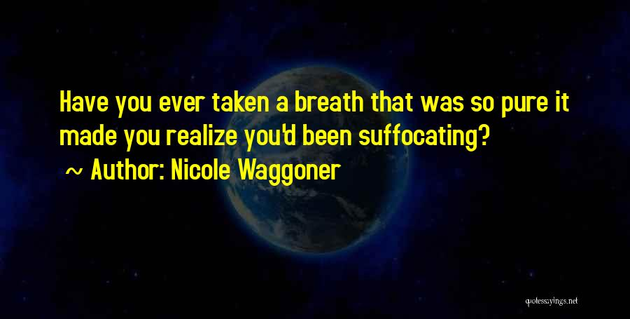 Suffocating Quotes By Nicole Waggoner