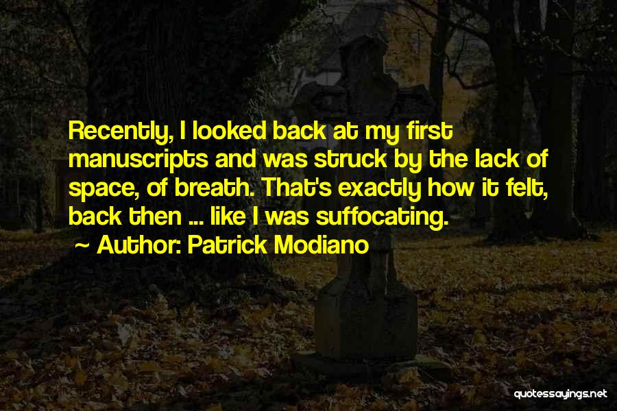 Suffocating Quotes By Patrick Modiano