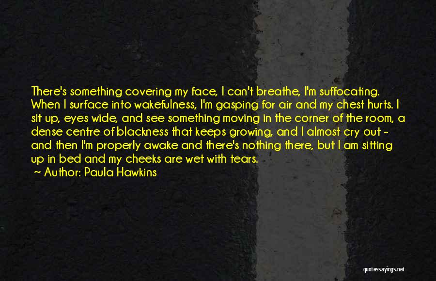 Suffocating Quotes By Paula Hawkins