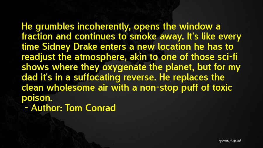 Suffocating Quotes By Tom Conrad