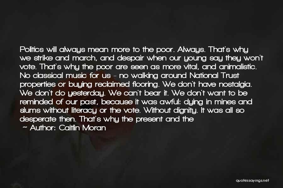 Sugar Bear Quotes By Caitlin Moran