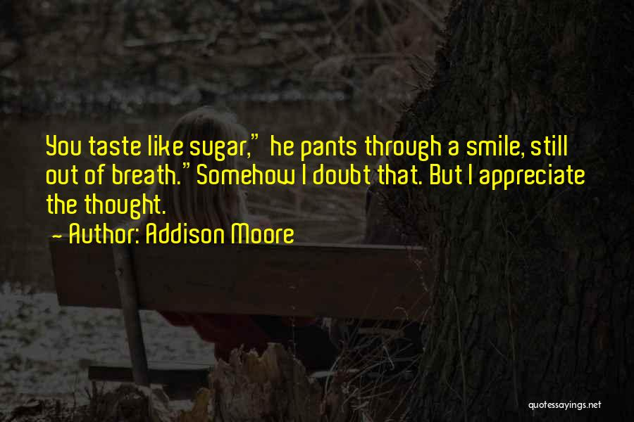 Sugar Quotes By Addison Moore