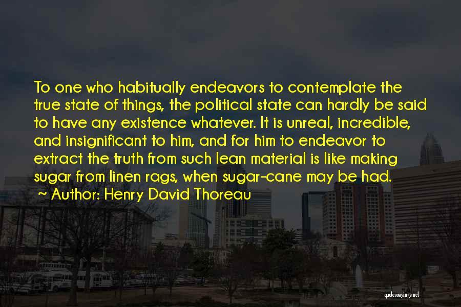 Sugar Quotes By Henry David Thoreau