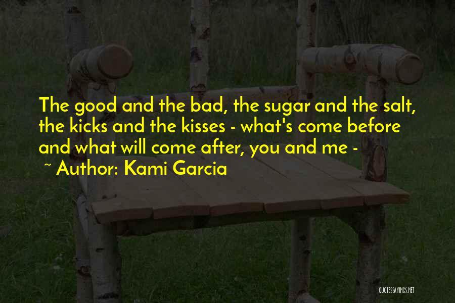 Sugar Quotes By Kami Garcia