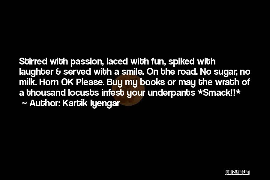 Sugar Quotes By Kartik Iyengar