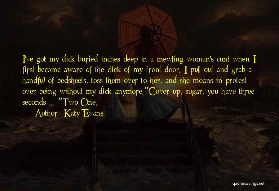 Sugar Quotes By Katy Evans