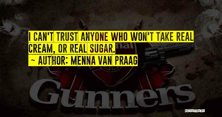 Sugar Quotes By Menna Van Praag
