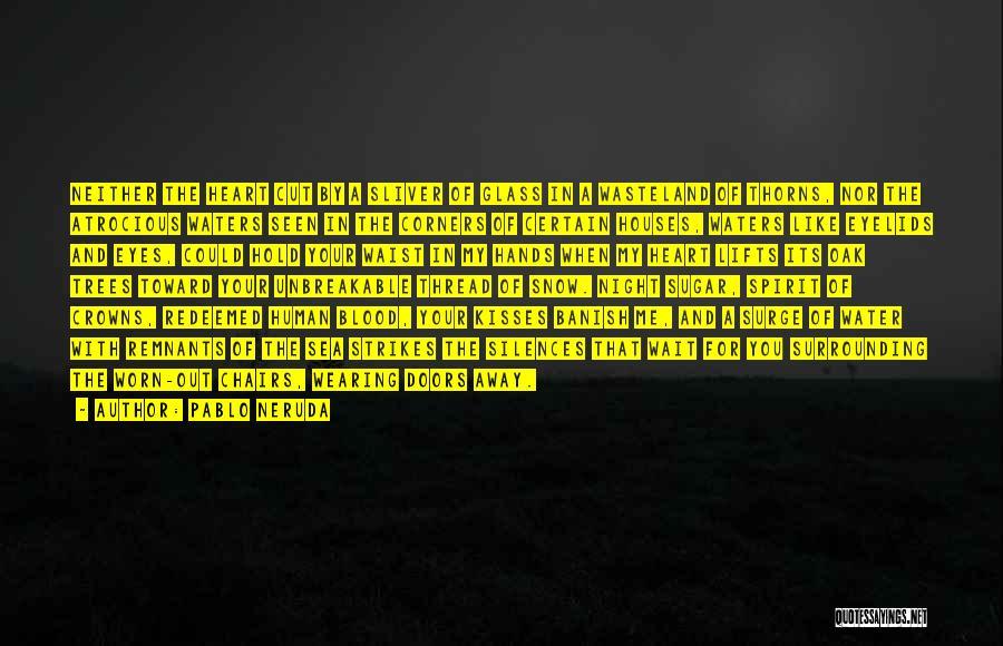 Sugar Quotes By Pablo Neruda