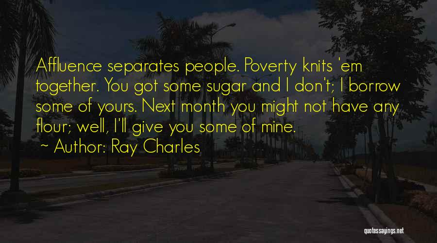 Sugar Quotes By Ray Charles
