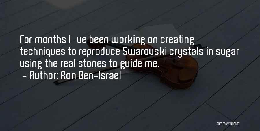 Sugar Quotes By Ron Ben-Israel