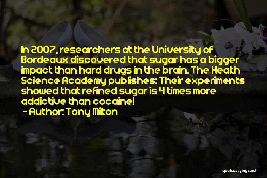 Sugar Quotes By Tony Milton