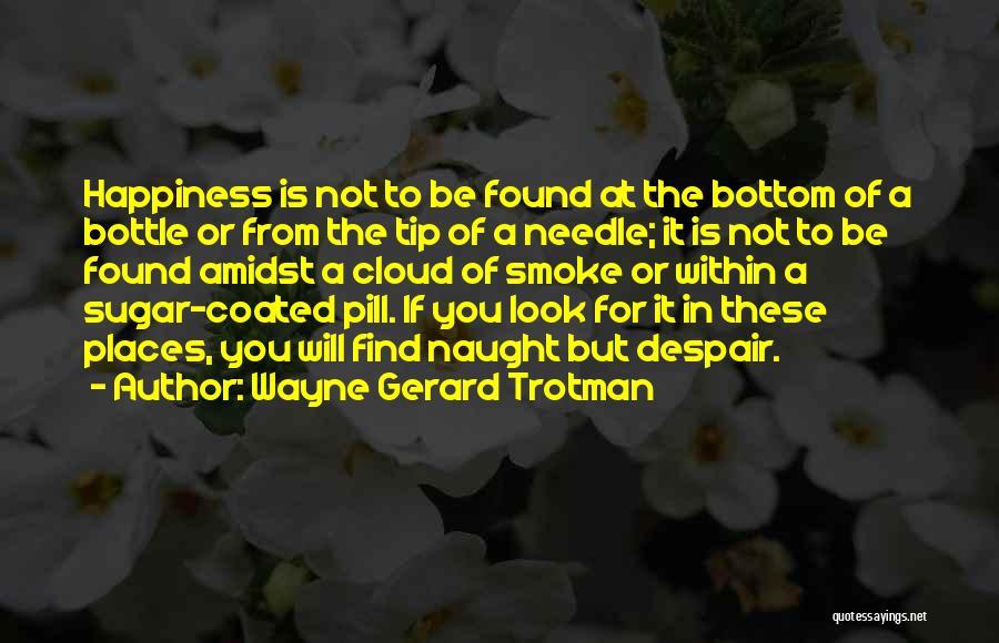 Sugar Quotes By Wayne Gerard Trotman