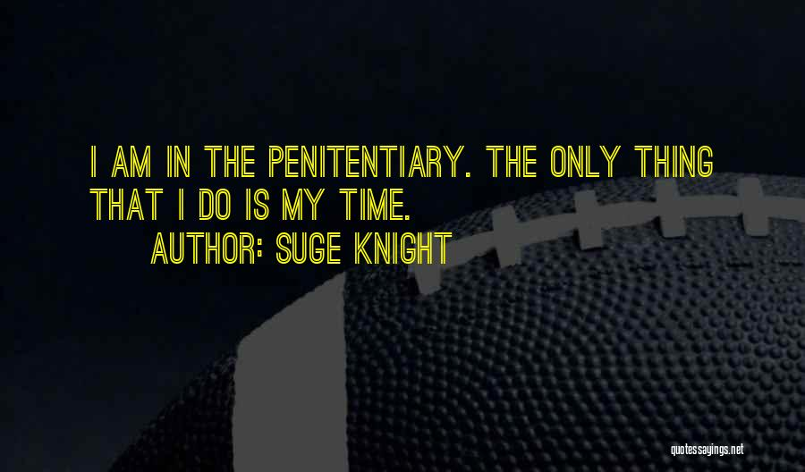Suge Knight Quotes 1083738