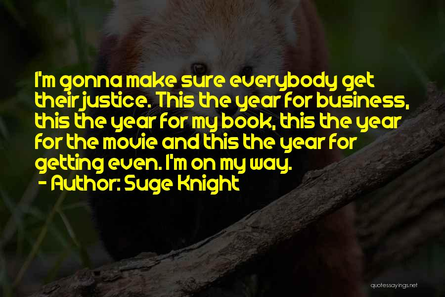 Suge Knight Quotes 1220596