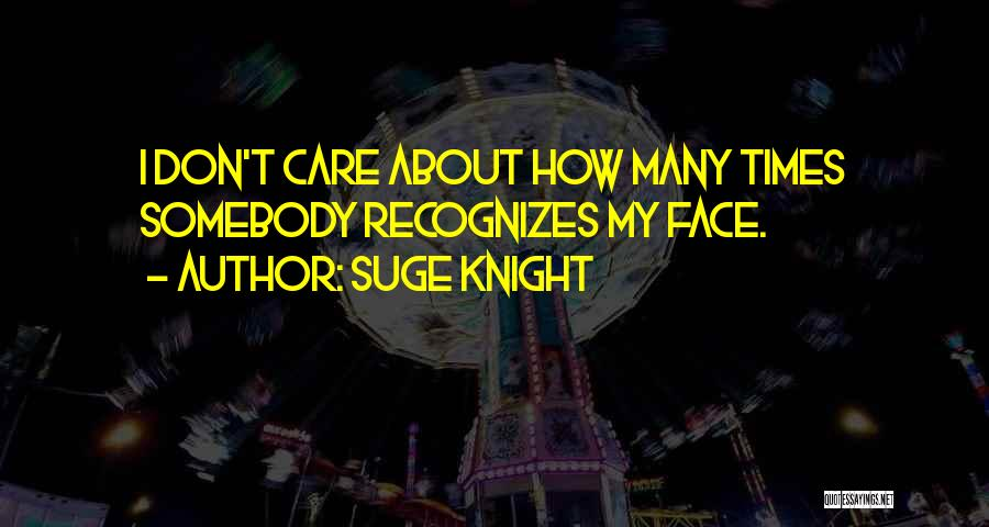 Suge Knight Quotes 1390914