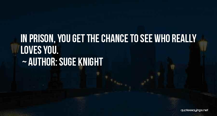 Suge Knight Quotes 146541