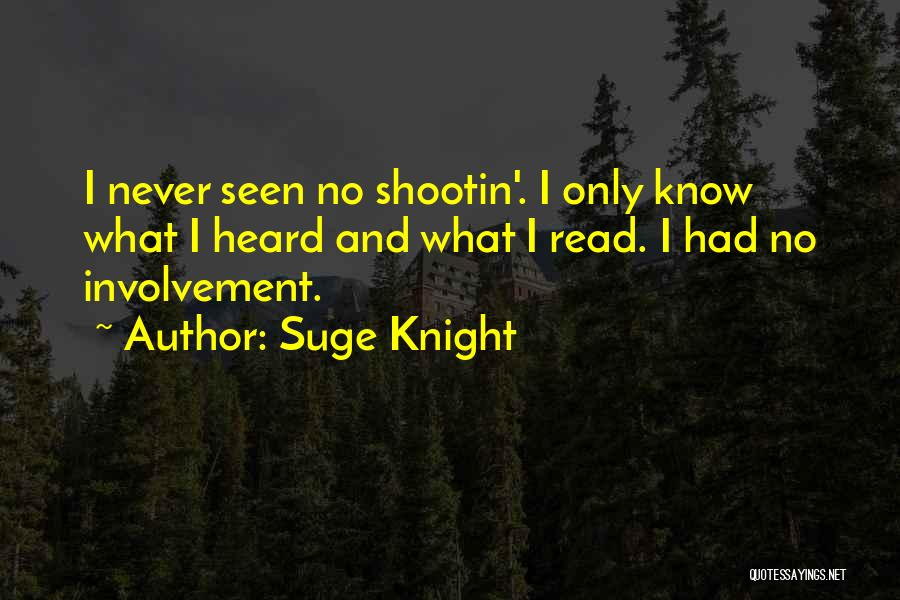 Suge Knight Quotes 1503168