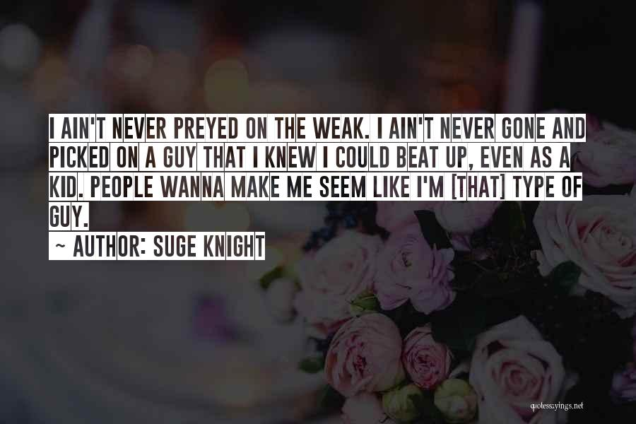 Suge Knight Quotes 1944625