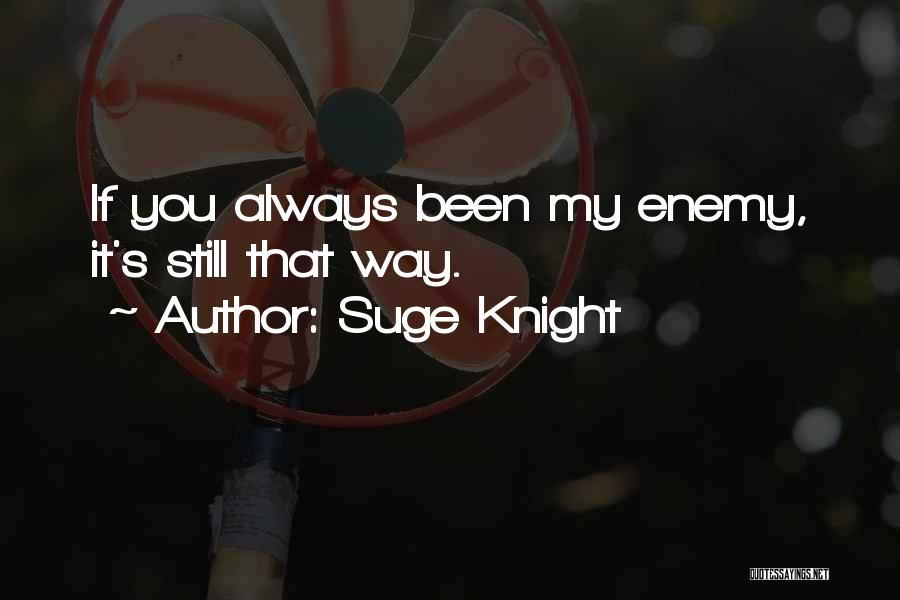 Suge Knight Quotes 2174081